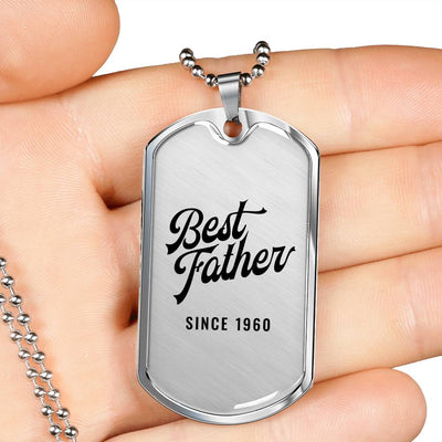 Best Father Since 1960 - Luxury Dog Tag Necklace