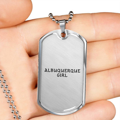 Albuquerque Girl - Luxury Dog Tag Necklace