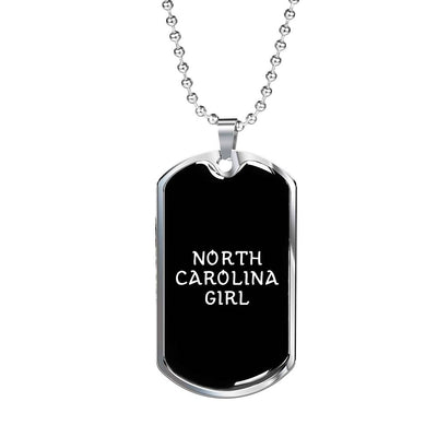 North Carolina Girl v2 - Luxury Dog Tag Necklace