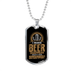 Beer Superpower - Luxury Dog Tag Necklace