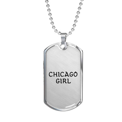 Chicago Girl - Luxury Dog Tag Necklace
