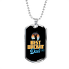 Best Buckin' Dad Ever - Luxury Dog Tag Necklace