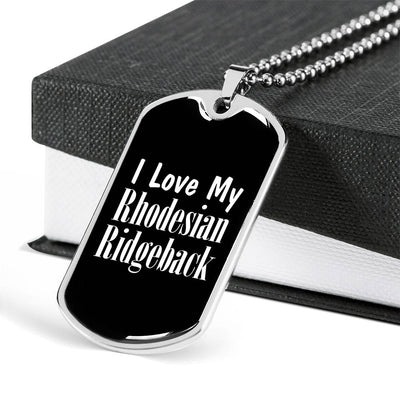 Love My Rhodesian Ridgeback v2 - Luxury Dog Tag Necklace
