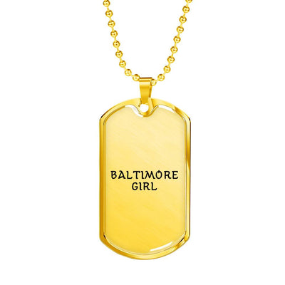 Baltimore Girl - 18k Gold Finished Luxury Dog Tag Necklace