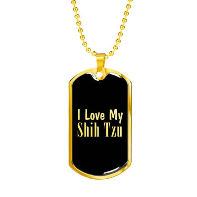 Love My Shih Tzu v2 - 18k Gold Finished Luxury Dog Tag Necklace