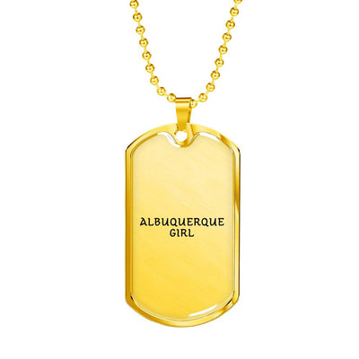 Albuquerque Girl - 18k Gold Finished Luxury Dog Tag Necklace