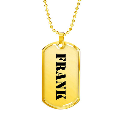 Frank - 18k Gold Finished Luxury Dog Tag Necklace