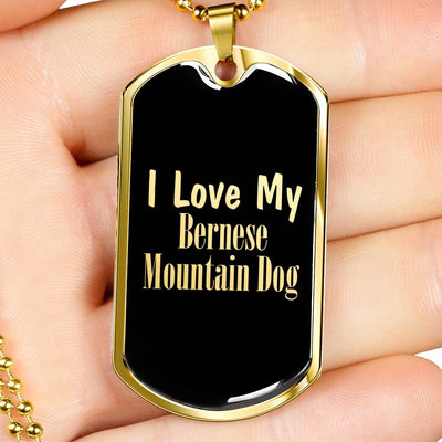 Love My Bernese Mountain Dog v2 - 18k Gold Finished Luxury Dog Tag Necklace