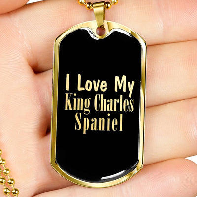 Love My King Charles Spaniel v2 - 18k Gold Finished Luxury Dog Tag Necklace