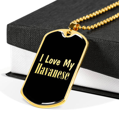 Love My Havanese v2 - 18k Gold Finished Luxury Dog Tag Necklace