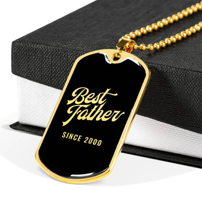 Best Father Since 2000 v2 - 18k Gold Finished Luxury Dog Tag Necklace