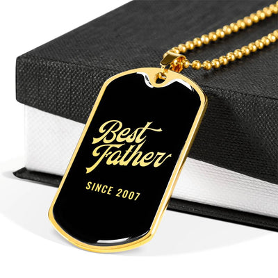 Best Father Since 2007 v2 - 18k Gold Finished Luxury Dog Tag Necklace