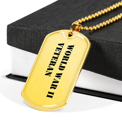World War II Veteran - 18k Gold Finished Luxury Dog Tag Necklace