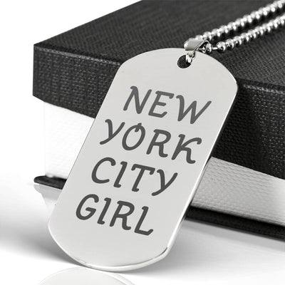 New York City Girl - Laser Engraved Dog Tag Necklace