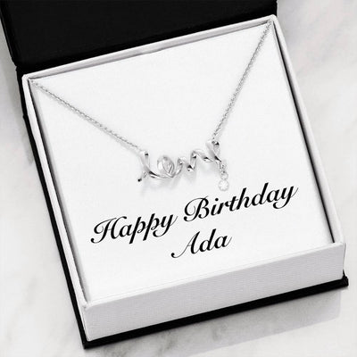 Happy Birthday Ada - Scripted Love Necklace