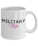 Military Wife - 11oz Mug - Unique Gifts Store