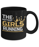 The Hottest Girls Running - 11oz Mug - Unique Gifts Store