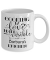 Barbara - Cooking Is Love - 11oz Mug