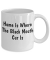 Black Mouth Cur's Home - 11oz Mug - Unique Gifts Store