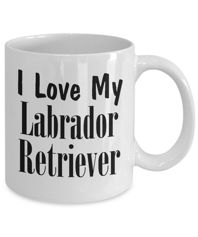 Love My Labrador Retriever - 11oz Mug - Unique Gifts Store