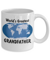 World's Greatest Grandfather - 11oz Mug - Unique Gifts Store