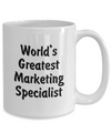 World's Greatest Marketing Specialist - 15oz Mug