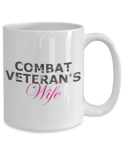 Combat Veteran's Wife - 15oz Mug