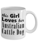 Australian Cattle Dog - 11oz Mug