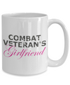 Combat Veteran's Girlfriend - 15oz Mug