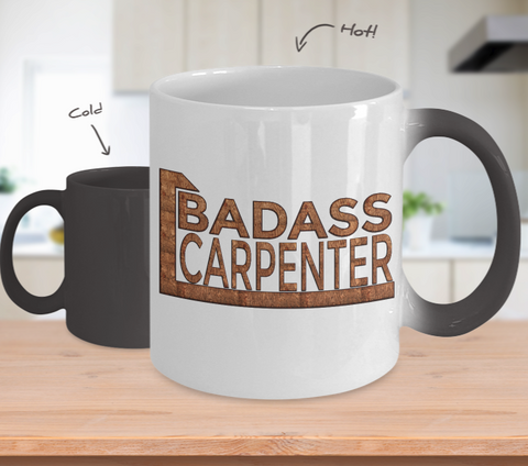 Badass Carpenter - Color Changing Mug