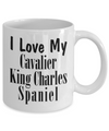 Love My Cavalier King Charles Spaniel - 11oz Mug - Unique Gifts Store