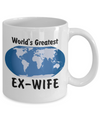 World's Greatest Ex-Wife - 11oz Mug - Unique Gifts Store