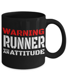 Runner With An Attitude - 11oz Mug - Unique Gifts Store
