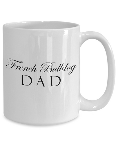 French Bulldog Dad - 15oz Mug