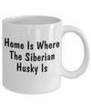 Siberian Husky's Home - 11oz Mug - Unique Gifts Store