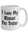 Love My Missouri Fox Trotter - 15oz Mug