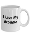 Love My Accentor - 11oz Mug