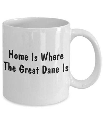 Great Dane's Home - 11oz Mug - Unique Gifts Store