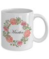 Martha - 11oz Mug - Unique Gifts Store