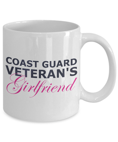 Coast Guard Veteran's Girlfriend - 11oz Mug - Unique Gifts Store