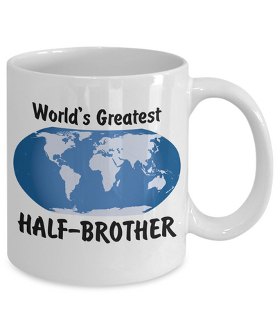World's Greatest Half-brother - 11oz Mug - Unique Gifts Store