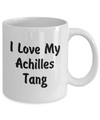 Love My Achilles Tang - 11oz Mug