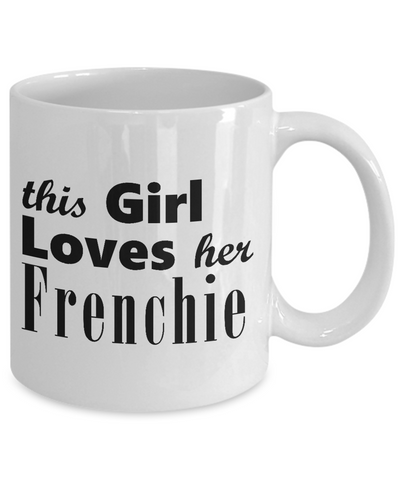 Frenchie - 11oz Mug - Unique Gifts Store