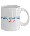 Air Force Dad - 11oz Mug - Unique Gifts Store