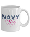 Navy Wife - 11oz Mug - Unique Gifts Store