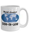 World's Greatest Son-in-law - 15oz Mug