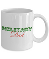 Military Dad - 11oz Mug - Unique Gifts Store