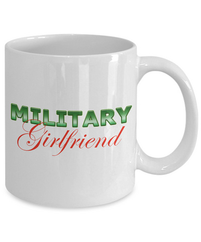 Military Girlfriend - 11oz Mug v2 - Unique Gifts Store