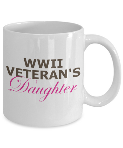 WWII Veteran's Daughter - 11oz Mug - Unique Gifts Store