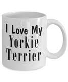 Love My Yorkie Terrier - 11oz Mug - Unique Gifts Store
